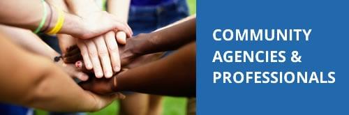 Community Agencies & Professionals